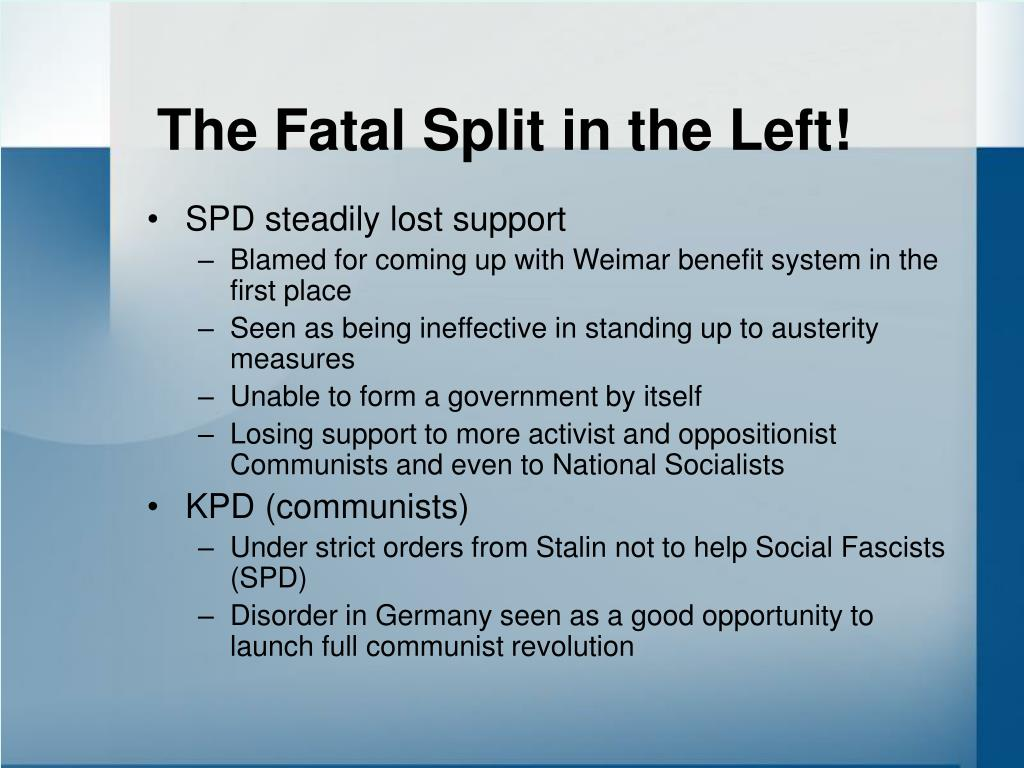 The Fatal Split in the Left!