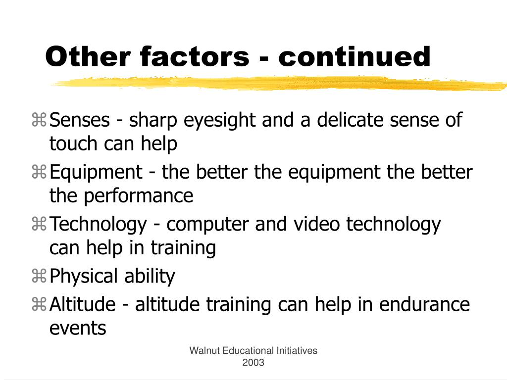 Other factors - continued