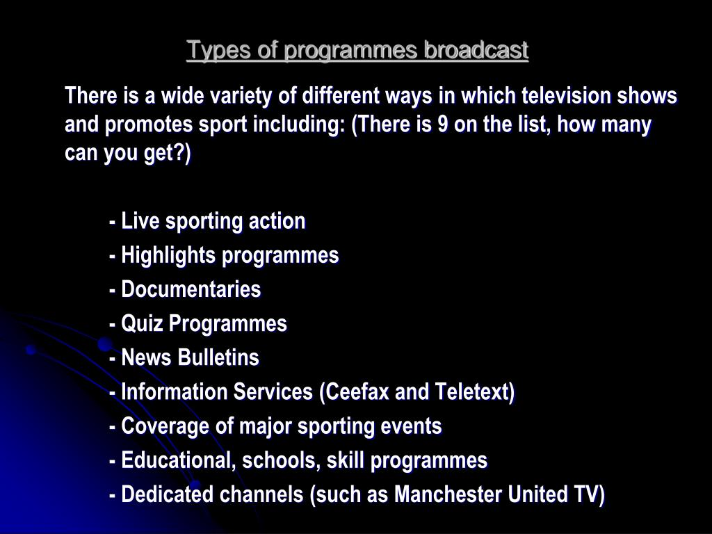 Types of programmes broadcast