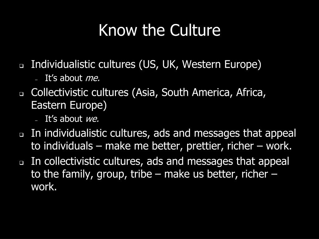Know the Culture
