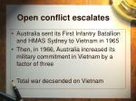 open conflict escalates19
