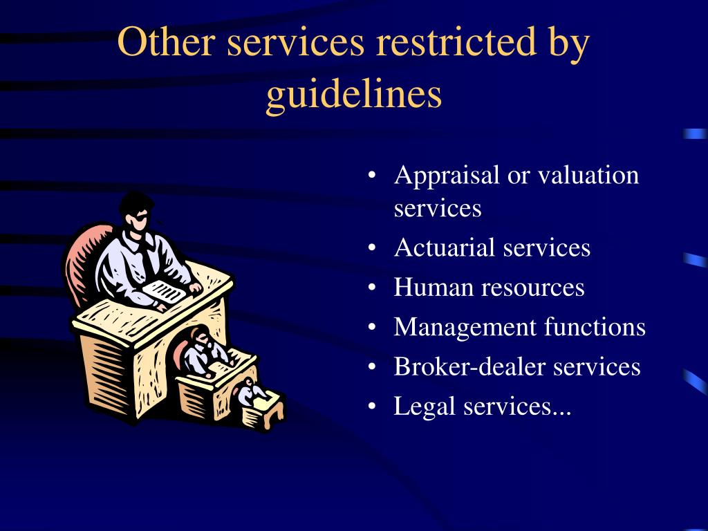Other services restricted by guidelines