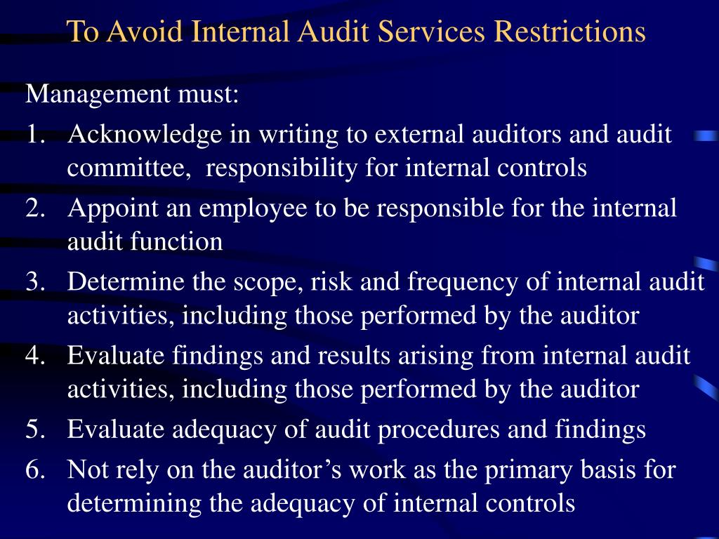 To Avoid Internal Audit Services Restrictions