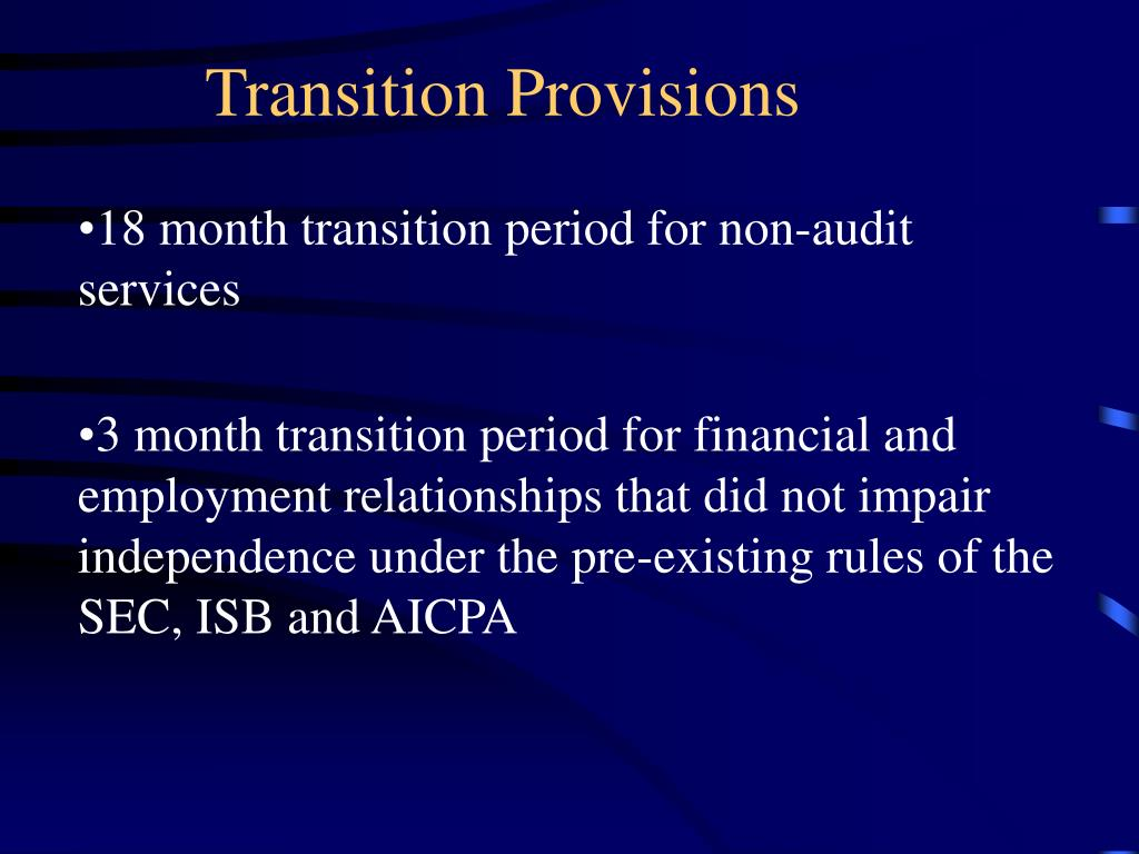 Transition Provisions