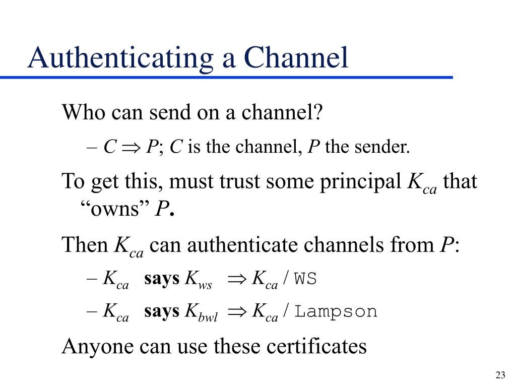 Authenticating a Channel