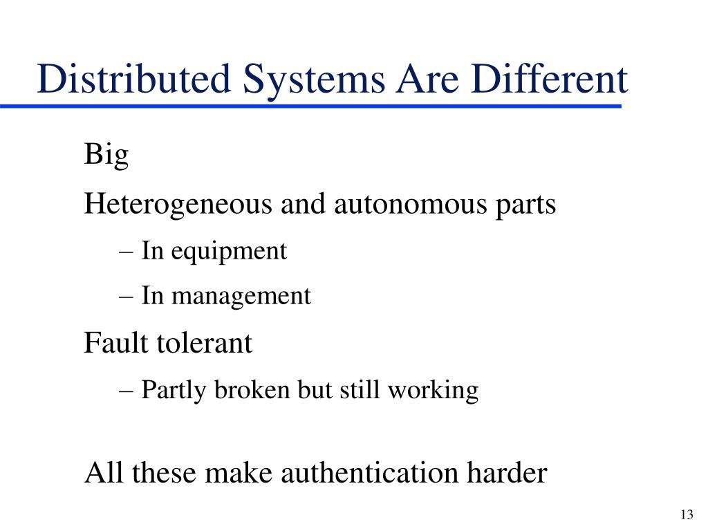 Distributed Systems Are Different