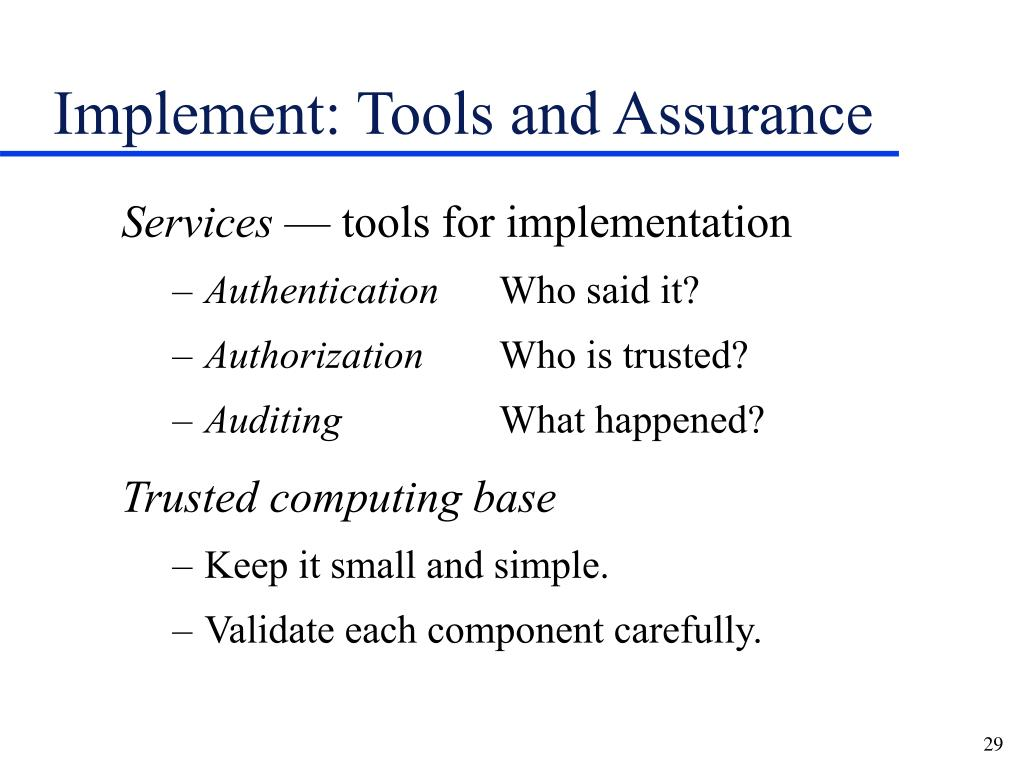 Implement: Tools and Assurance