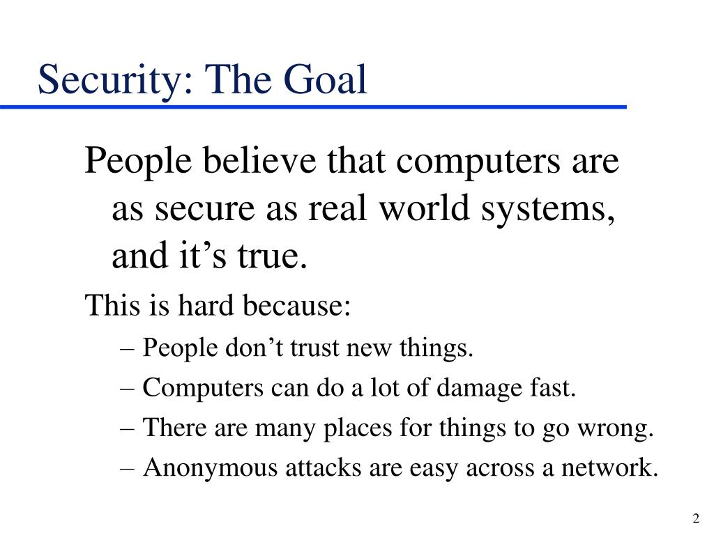 Security: The Goal