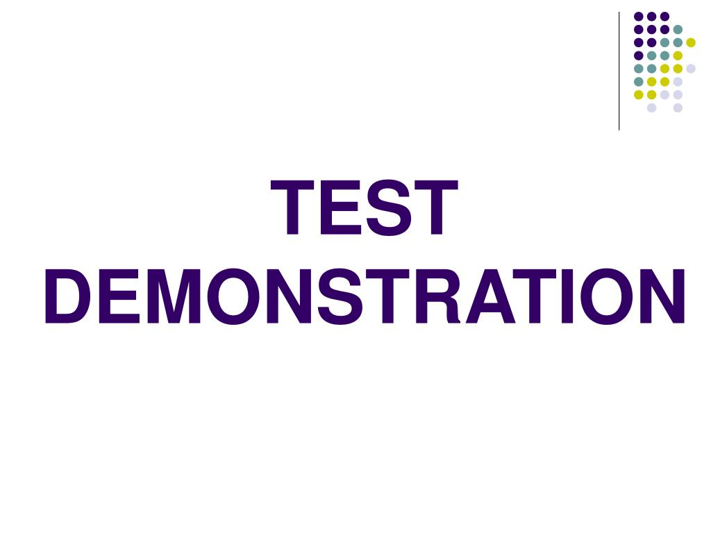 TEST DEMONSTRATION