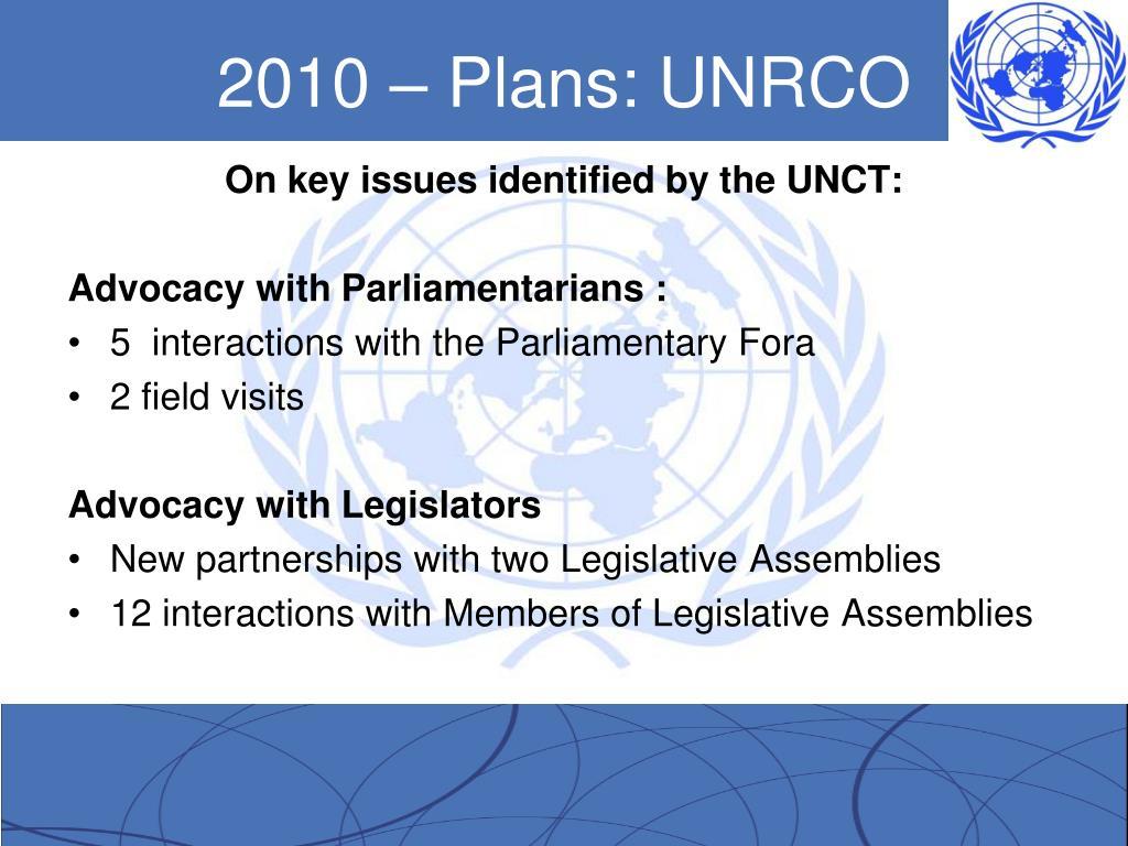 2010 – Plans: UNRCO