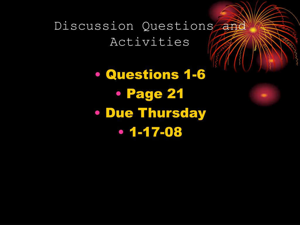Discussion Questions and Activities