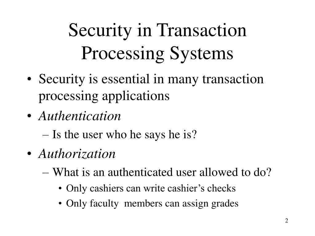 Security in Transaction Processing Systems