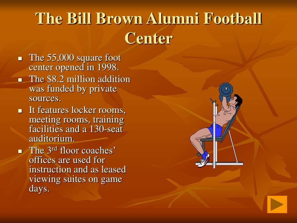 The Bill Brown Alumni Football Center