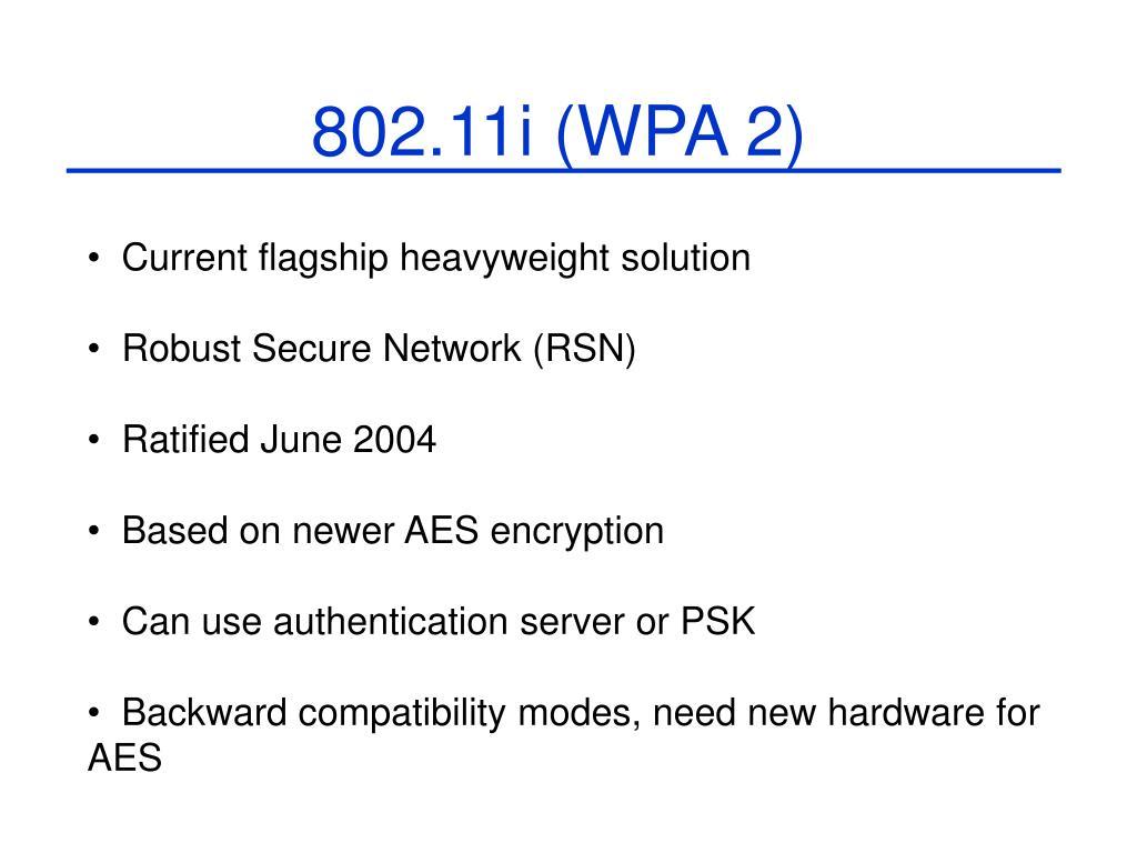 802.11i (WPA 2)