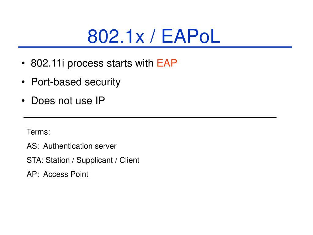 802.1x / EAPoL