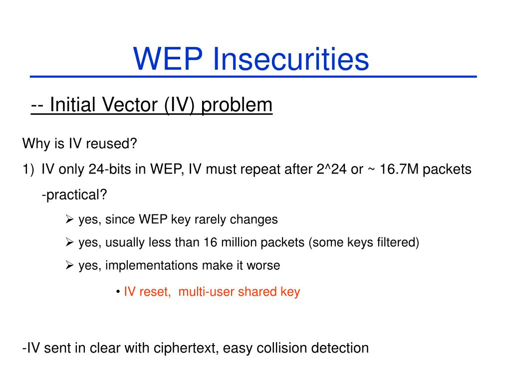 WEP Insecurities