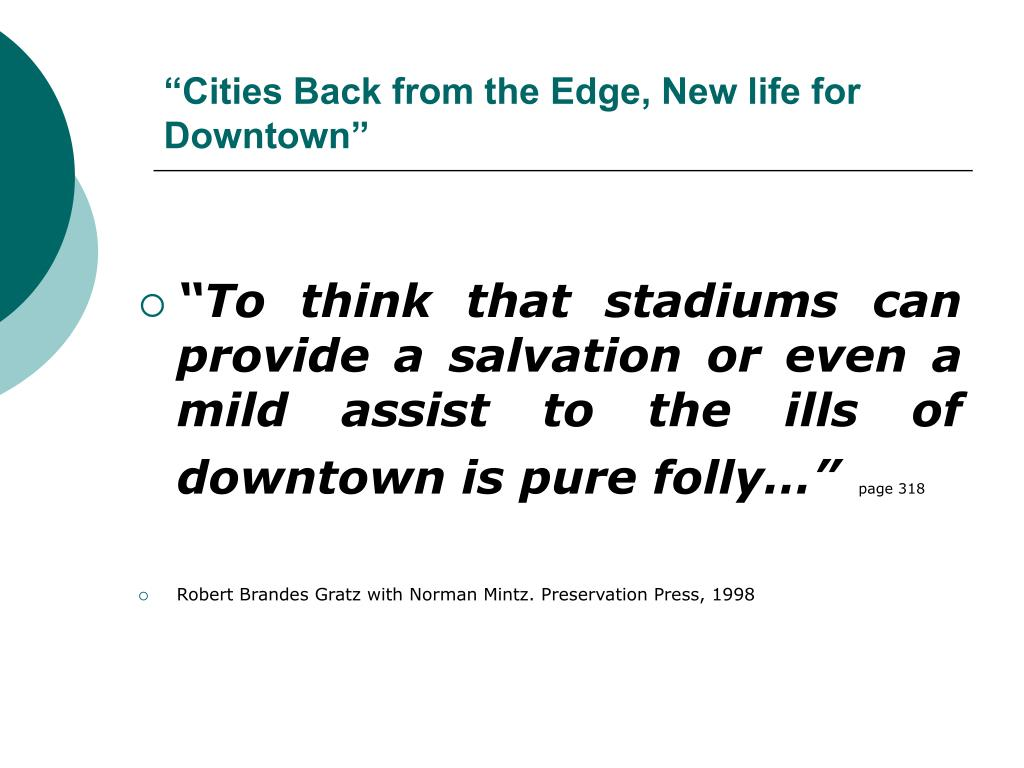"""Cities Back from the Edge, New life for Downtown"""