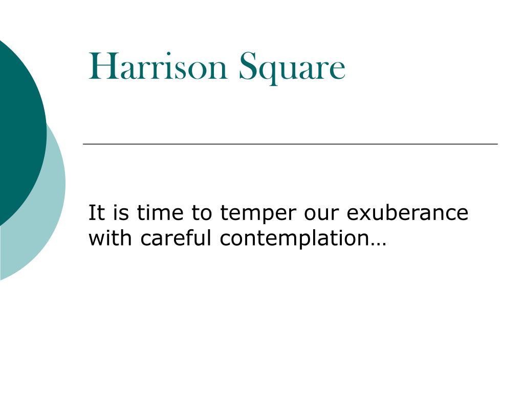 Harrison Square