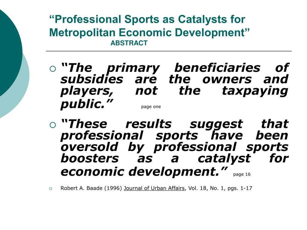"""Professional Sports as Catalysts for Metropolitan Economic Development"""
