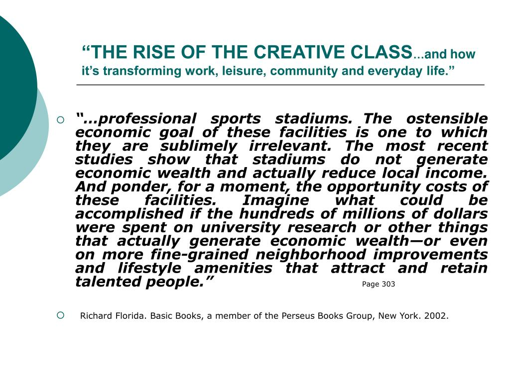 """THE RISE OF THE CREATIVE CLASS"