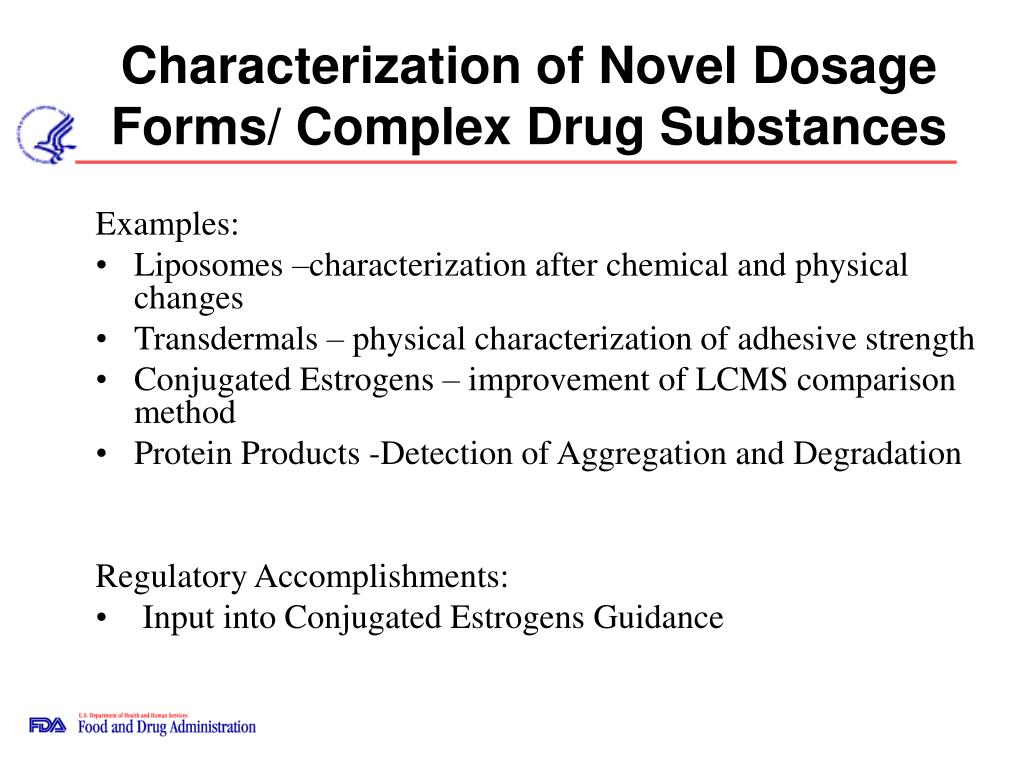 Characterization of Novel Dosage   Forms/ Complex Drug Substances