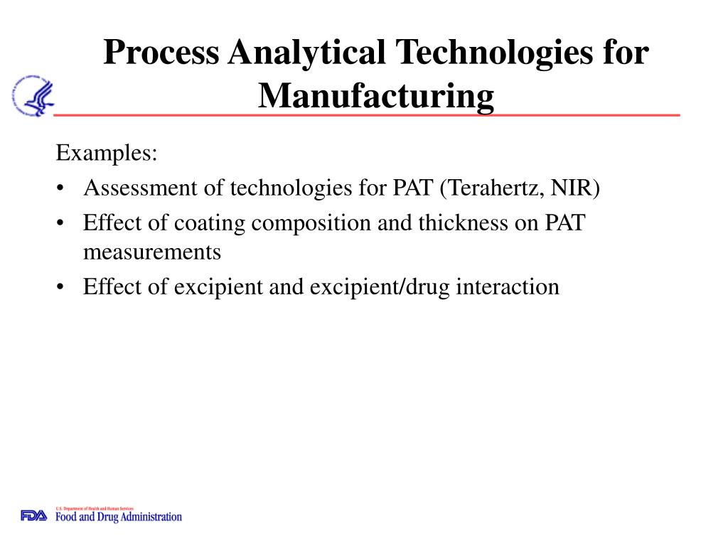 Process Analytical Technologies for Manufacturing
