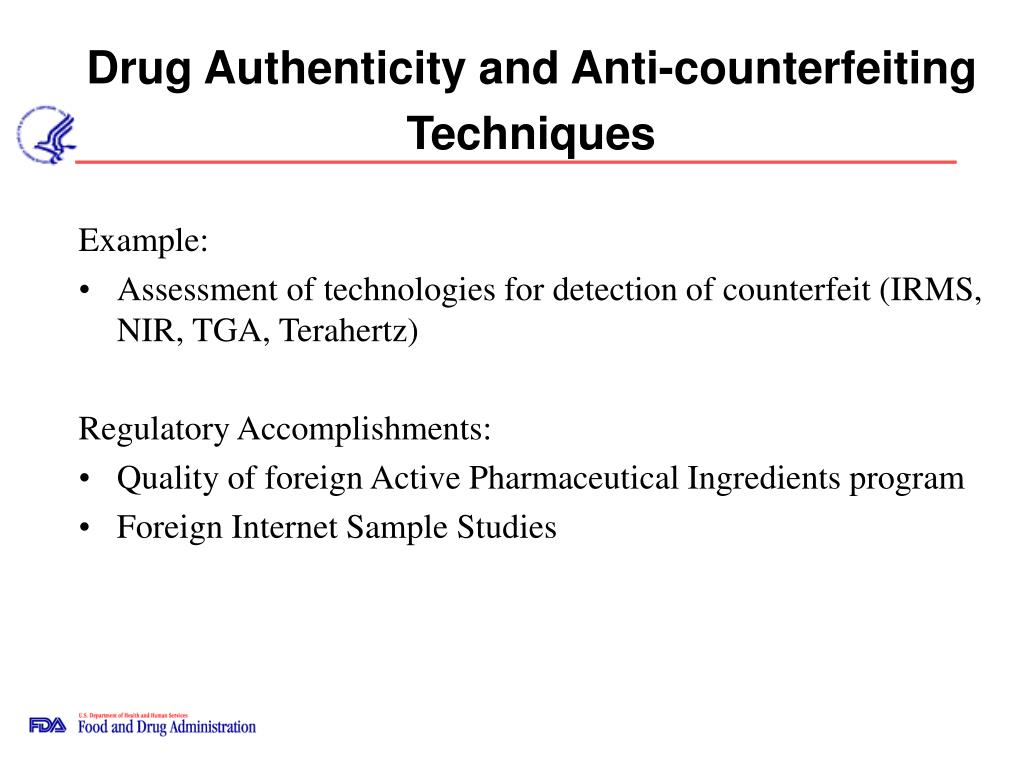 Drug Authenticity and Anti-counterfeiting