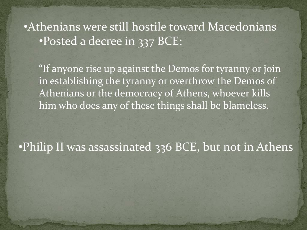 Athenians were still hostile toward Macedonians