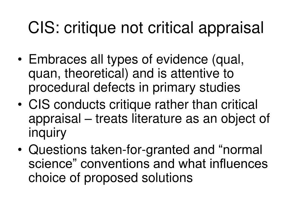 CIS: critique not critical appraisal