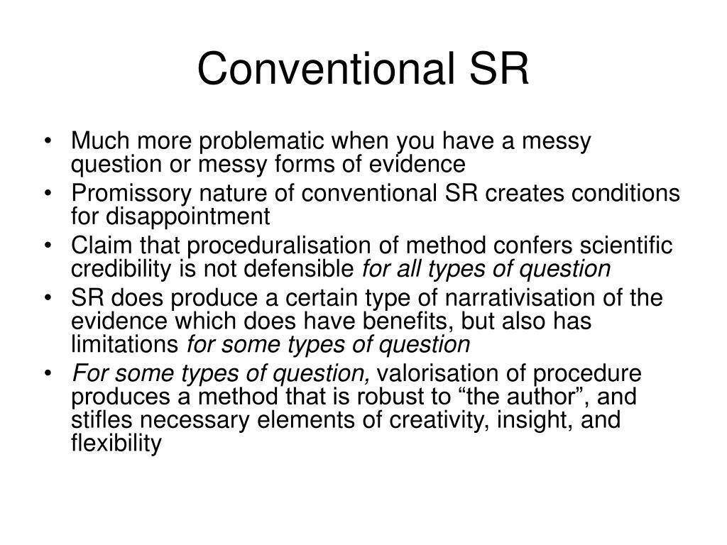 Conventional SR