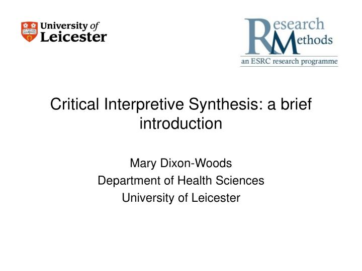 Critical interpretive synthesis a brief introduction