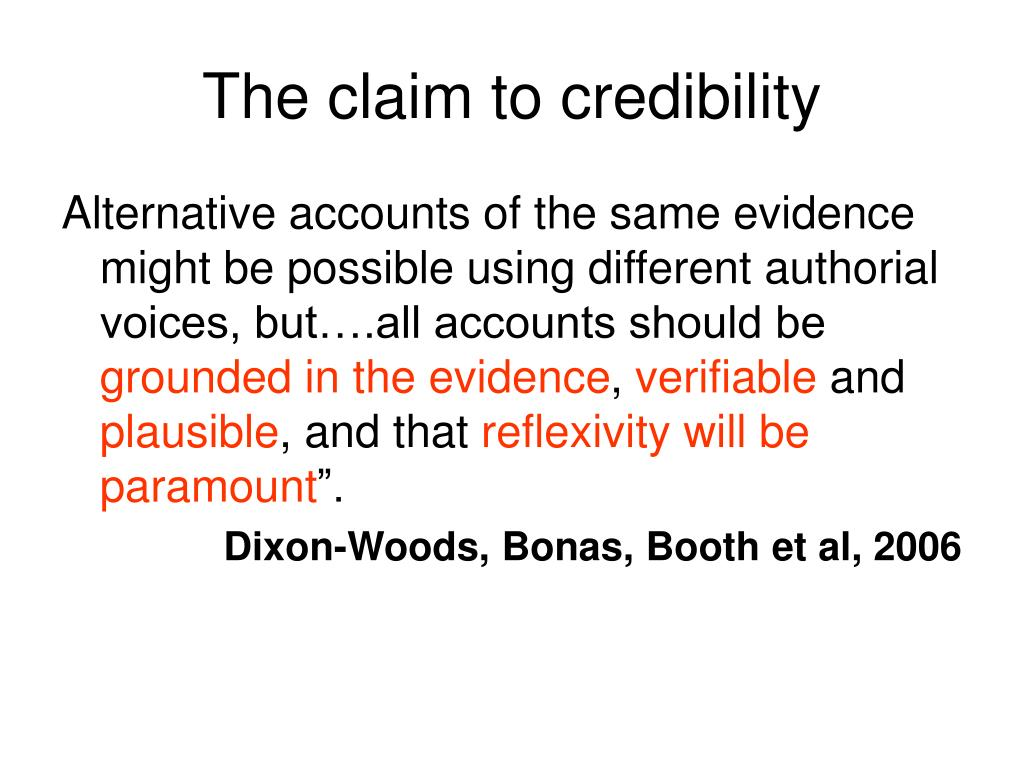 The claim to credibility