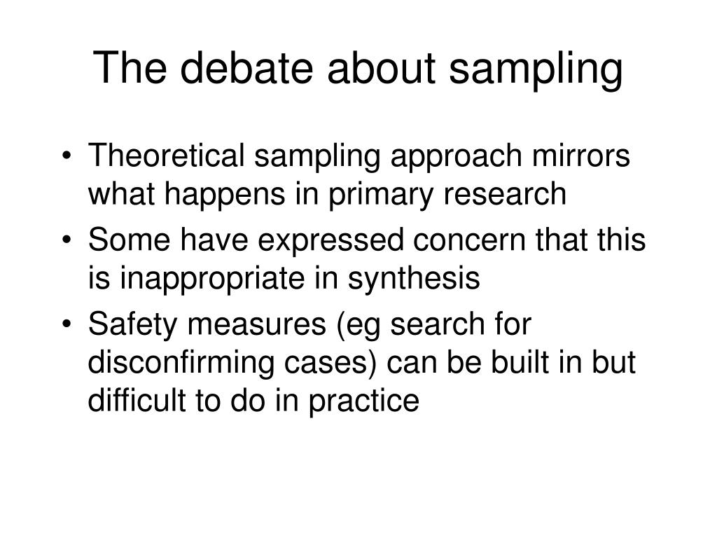 The debate about sampling
