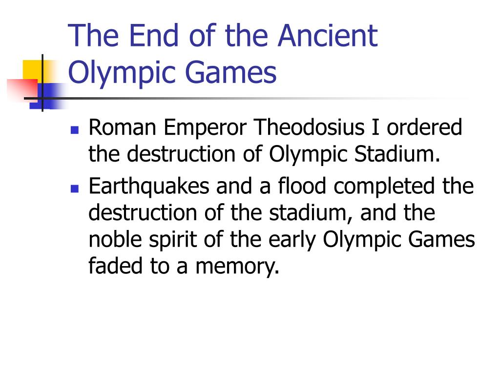 The End of the Ancient Olympic Games