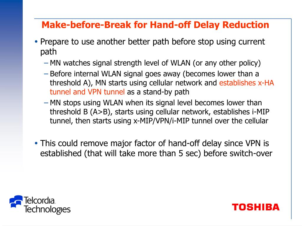 Make-before-Break for Hand-off Delay Reduction
