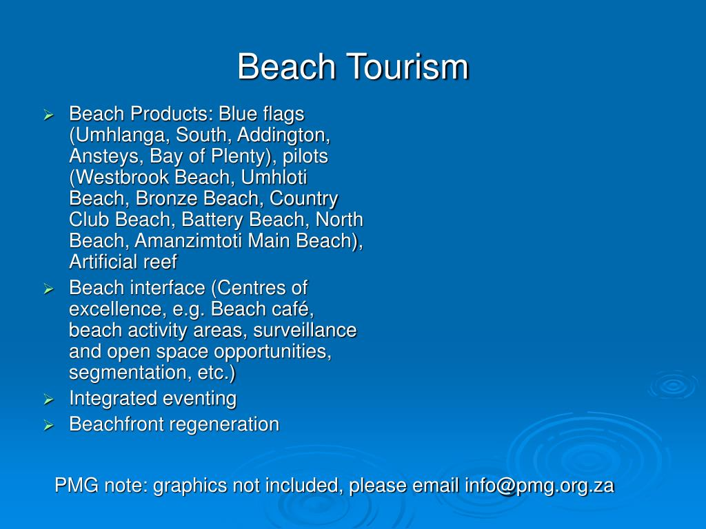 Beach Products: Blue flags (Umhlanga, South, Addington, Ansteys, Bay of Plenty), pilots (Westbrook Beach, Umhloti Beach, Bronze Beach, Country Club Beach, Battery Beach, North Beach, Amanzimtoti Main Beach), Artificial reef