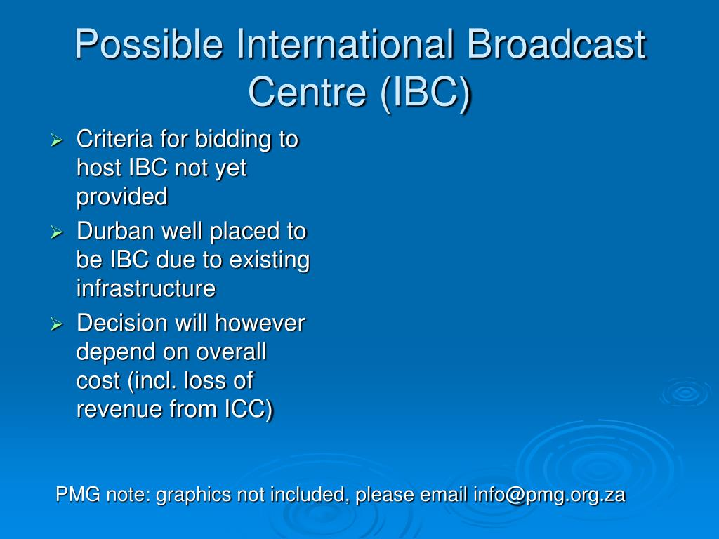 Criteria for bidding to host IBC not yet provided