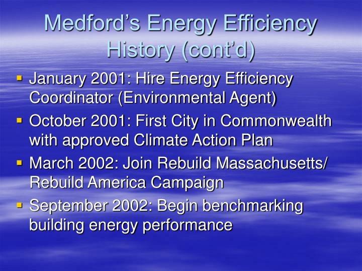 Medford s energy efficiency history cont d