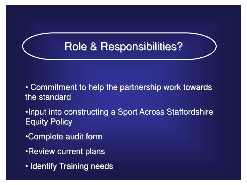 Role & Responsibilities?