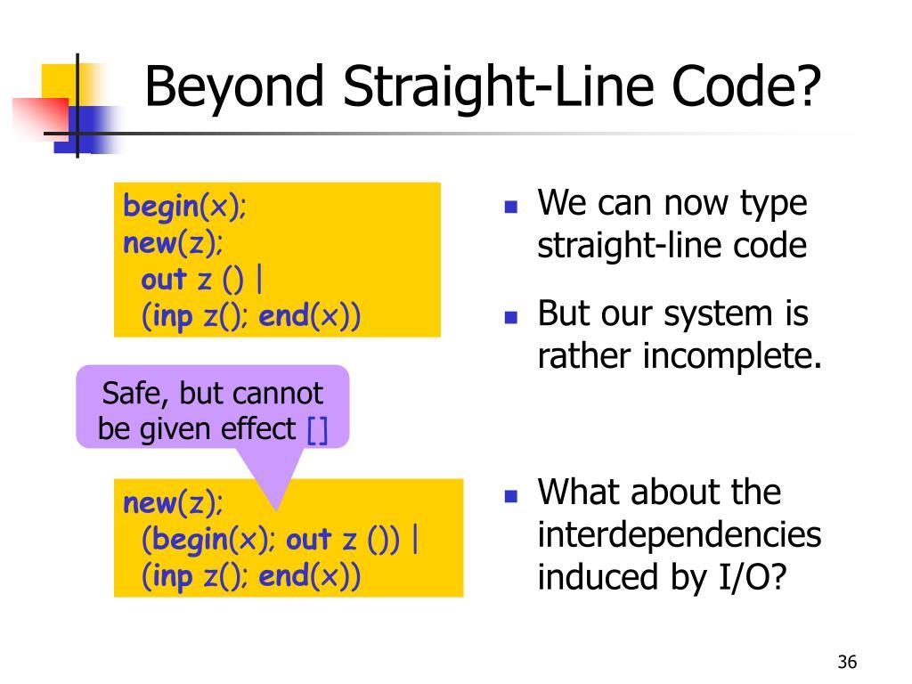 Beyond Straight-Line Code?