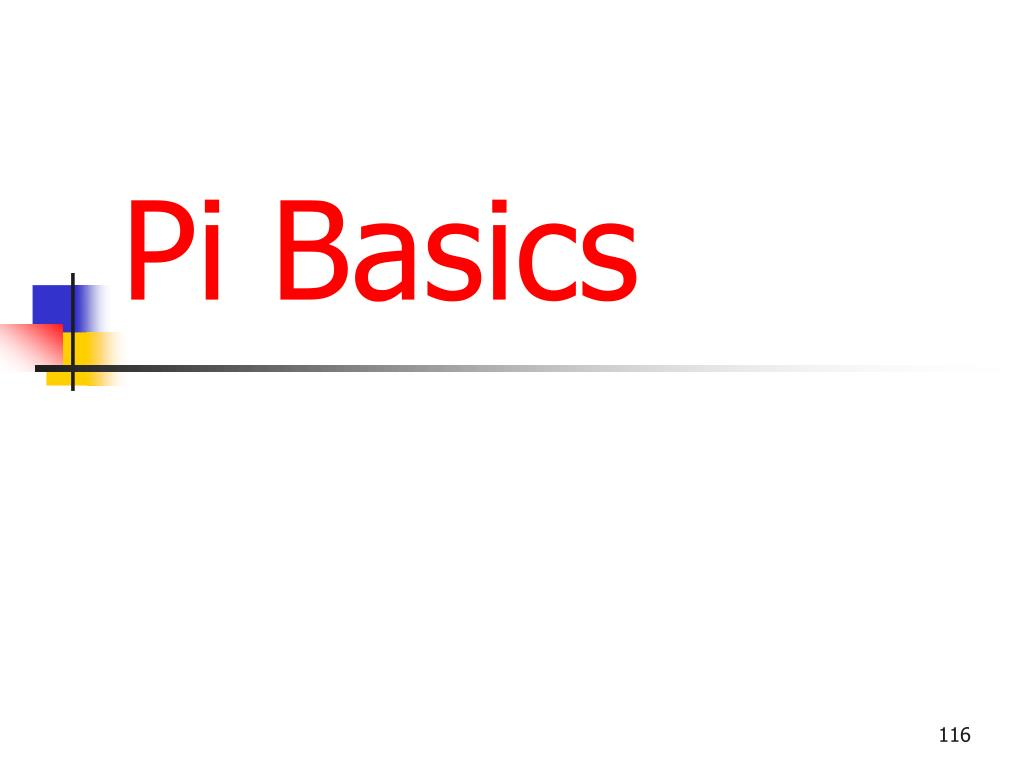 Pi Basics