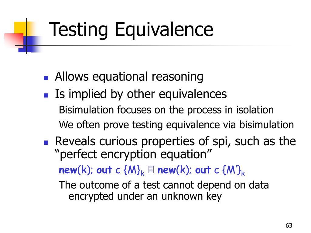 Testing Equivalence