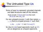 the untrusted type un