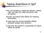typing assertions in spi
