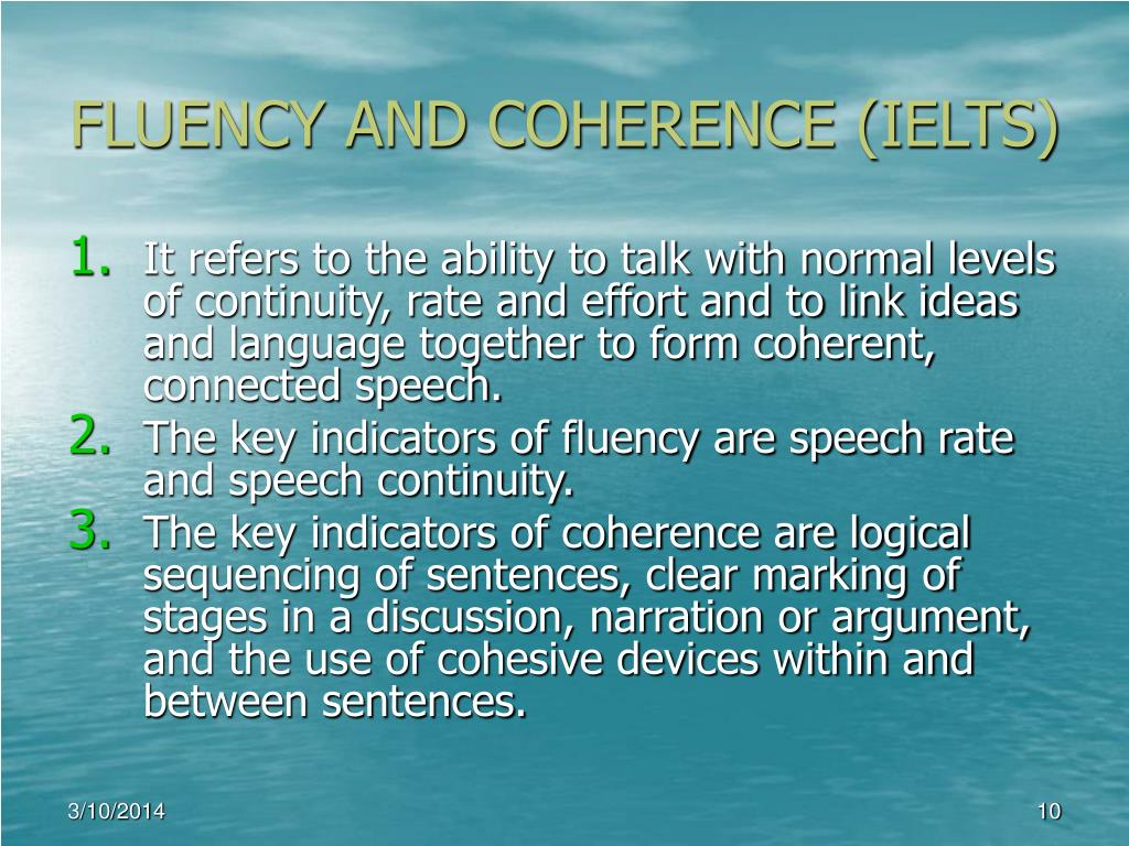 FLUENCY AND COHERENCE (IELTS)