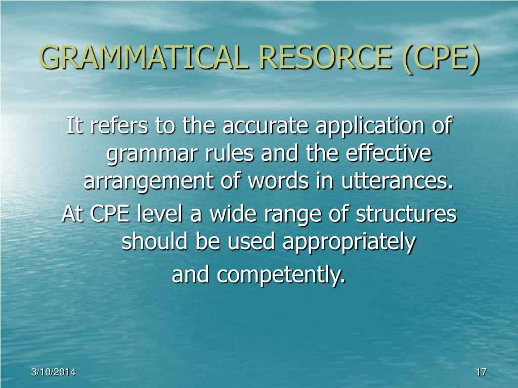 GRAMMATICAL RESORCE (CPE)