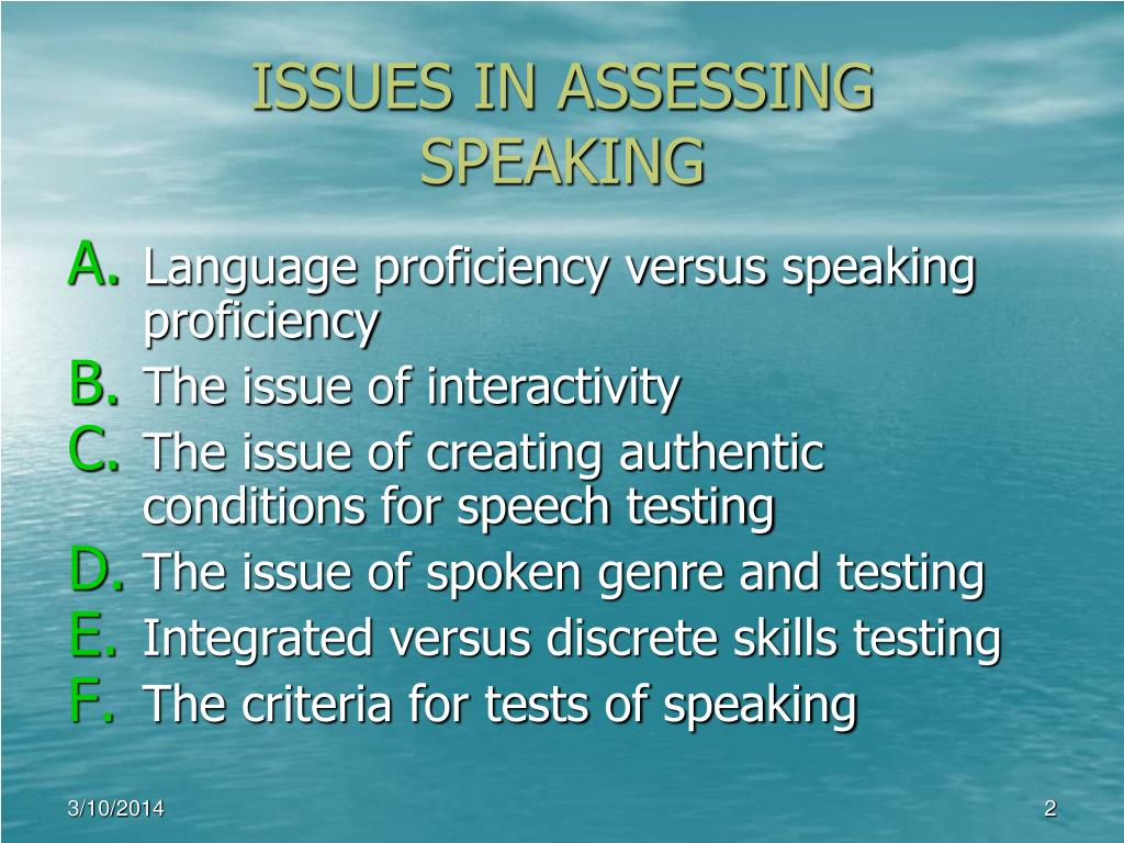 ISSUES IN ASSESSING