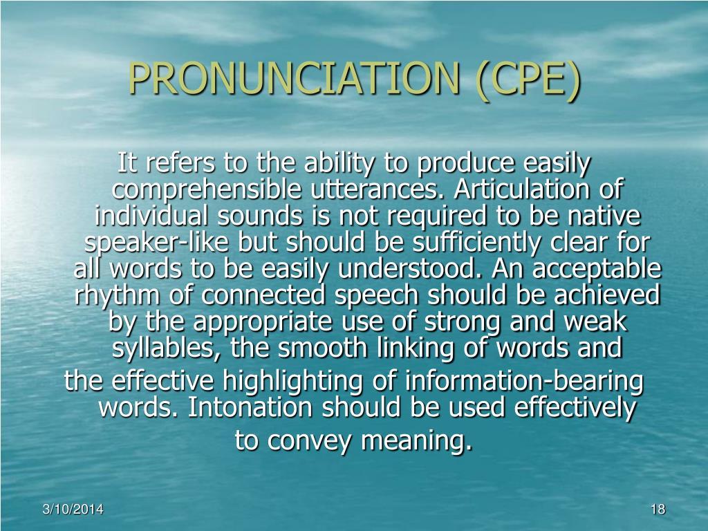PRONUNCIATION (CPE)