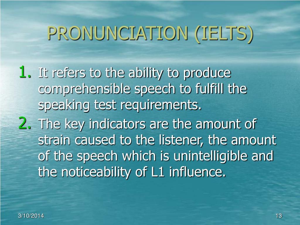 PRONUNCIATION (IELTS)