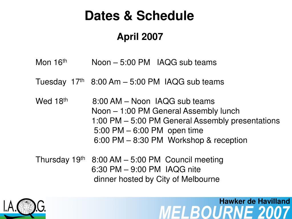 Dates & Schedule